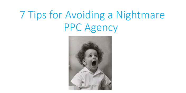 7 Tips for Avoiding a Nightmare PPC Agency white paper